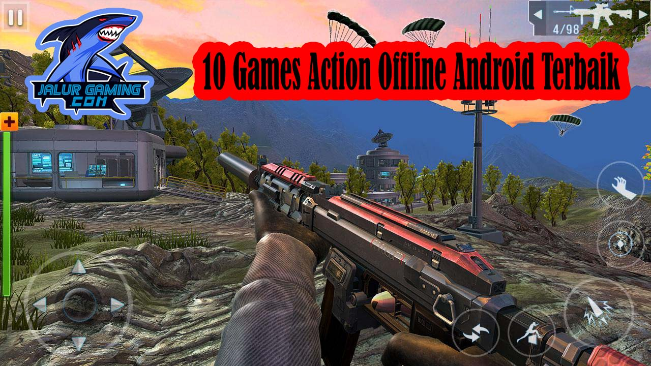 10 Games Action Offline Android Terbaik