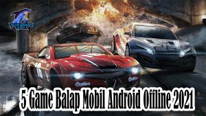 5 Game Balap Mobil Android Offline 20210 (0)