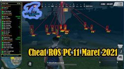 Cheat ROS PC 11 Maret 2021